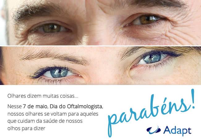 ADAPT | Parabens Oftalmologista!